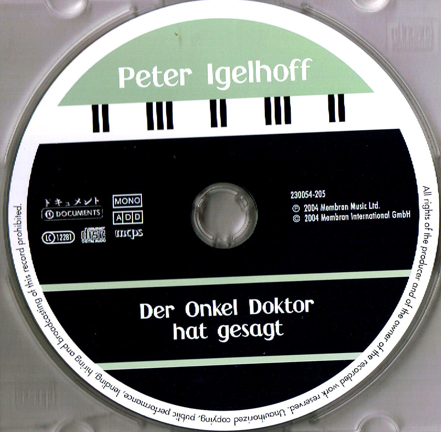 """PETER IGELHOFF """"Ich Bring Dich Um Die Ecke Zum Autobus"""
